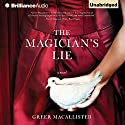 The Magician's Lie: A Novel Audiobook by Greer Macallister Narrated by Julia Whelan, Nick Podehl