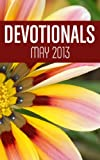 Devotionals- May 2013 (Northside Baptist Church Devotionals)