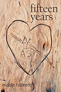 Fifteen Years by Nicole Hildreth ebook deal