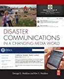 Disaster Communications in a Changing Media World, Second Edition