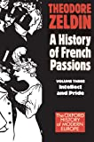France, 1848-1945: Intellect and Pride (Oxford Paperbacks)
