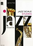 James Rae Jazz Scale Studies - Saxophone: UE 21353