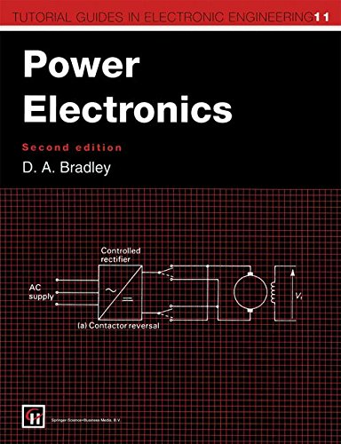 Power Electronics, 2Nd Edition (Tutorial Guides In Electronic Engineering)