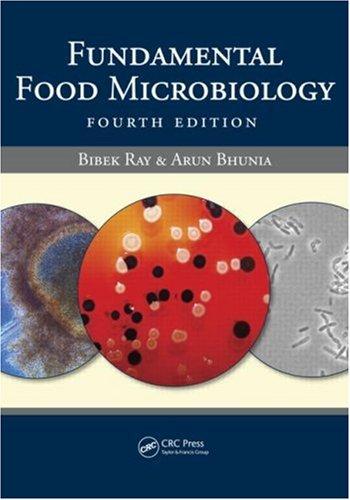Fundamental Food Microbiology, Fourth Edition