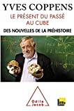 img - for Le pr sent du pass  au cube book / textbook / text book