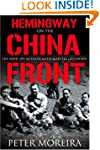 Hemingway on the China Front: His WWI...