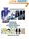 The Ocean Book: Aquarium and Seaside...