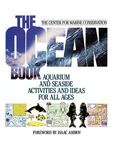 The Ocean Book: Aquarium and Seaside Activities and Ideas for All Ages (Wiley Science Editions)