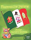 Filastrocche Italiane - Italian Nursery Rhymes (Italian Edition)