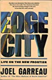 Edge City (0385262493) by Garreau, Joel