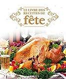 """Afficher """"Le Livre des recettes de fête"""""""
