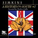 A History of the South, Volume 1: The Colonial Experience Audiobook by Francis Butler Simkins Narrated by Charlton Griffin