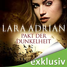 Pakt der Dunkelheit (Midnight Breed Novelle 5) Hörbuch von Lara Adrian Gesprochen von: Richard Barenberg