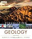 Visualizing Geology (VISUALIZING SERIES)