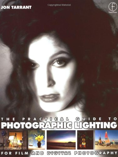 Practical Guide to Photographic Lighting: For film and digital photography
