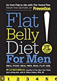 Flat Belly Diet! for Men:�Real Food. Real Men. Real Flat Abs.
