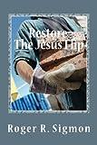 Restore: The Jesus Flip