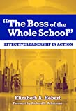 The Boss of the Whole School: Effective Leadership in Action