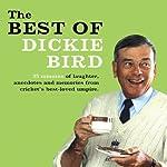 The Best of Dickie Bird | Dickie Bird