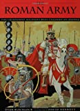 img - for The Roman Army: The Legendary Soldiers Who Created an Empire (Booklist Editor's Choice. Books for Youth (Awards)) book / textbook / text book