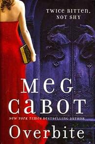 Overbite par Meg Cabot