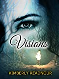 Visions: The Mystical Encounter Series (The Mystical Encounter Series Book 1)