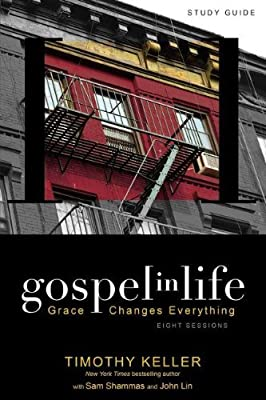 Gospel in Life Bible Study: Grace Changes Everything