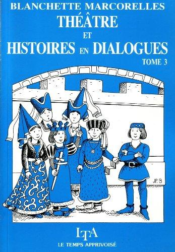 Théâtre et histoires en dialogues