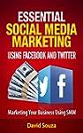 Essential Social Media Marketing usin...