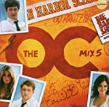 Music From The O.C. Mix 5 TV Soundtrack