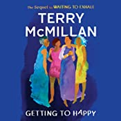 Getting to Happy | [Terry McMillan]