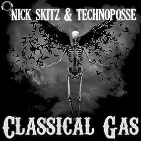 Nick Skitz & Technoposse-Classical Gas