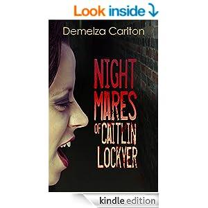 Nightmares of Caitlin Lockyer (Nightmares Trilogy Book 1)