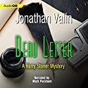 Dead Letter: A Harry Stoner Mystery, Book 3 (       UNABRIDGED) by Jonathan Valin Narrated by Mark Peckham