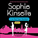 I've Got Your Number: A Novel (       UNABRIDGED) by Sophie Kinsella Narrated by Jayne Entwistle
