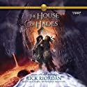 The House of Hades: The Heroes of Olympus, Book 4 Audiobook by Rick Riordan Narrated by Nick Chamian