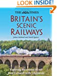 Britain's Scenic Railways: Exploring...