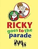 Ricky Goes To The Parade