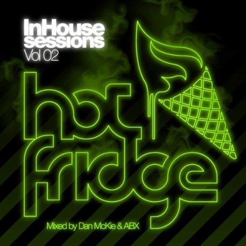Inhouse Sessions Vol 02 - Mixed By Dan Mckie And Abx (Continuous Dj Mix)