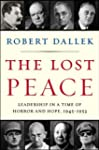 The Lost Peace: Leadership in a Time...