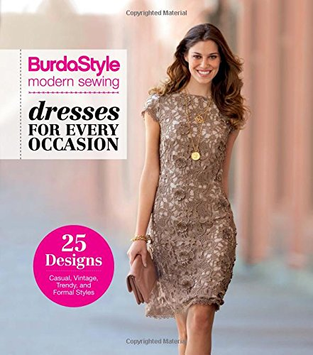 Burdastyle Modern Sewing - Dresses For Every Occasion