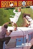 It Happened On A Train (Turtleback School & Library Binding Edition) (Brixton Brothers (Pb))