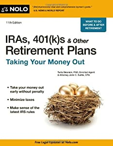 IRAs, 401(k)s & Other Retirement Plans: Taking Your Money Out from NOLO