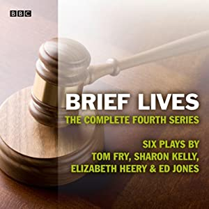 Brief Lives Series 4 (Afternoon Play) | [Tom Fry]