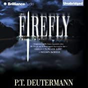 The Firefly | [P. T. Deutermann]