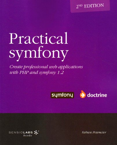 Practical symfony 1.2 for Doctrine - second edition