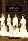 St.  Mary's  County   (MD)  (Images  of  America)