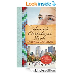 Annie's Christmas Wish: Quilts of Lancaster County  Book 4