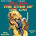 The Eyes of the Cat: Golden Hawk Series, Book 7 (       UNABRIDGED) by Will C. Knott Narrated by Maynard Villers