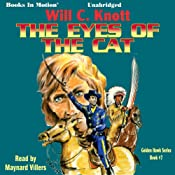 The Eyes of the Cat: Golden Hawk Series, Book 7   Will C. Knott